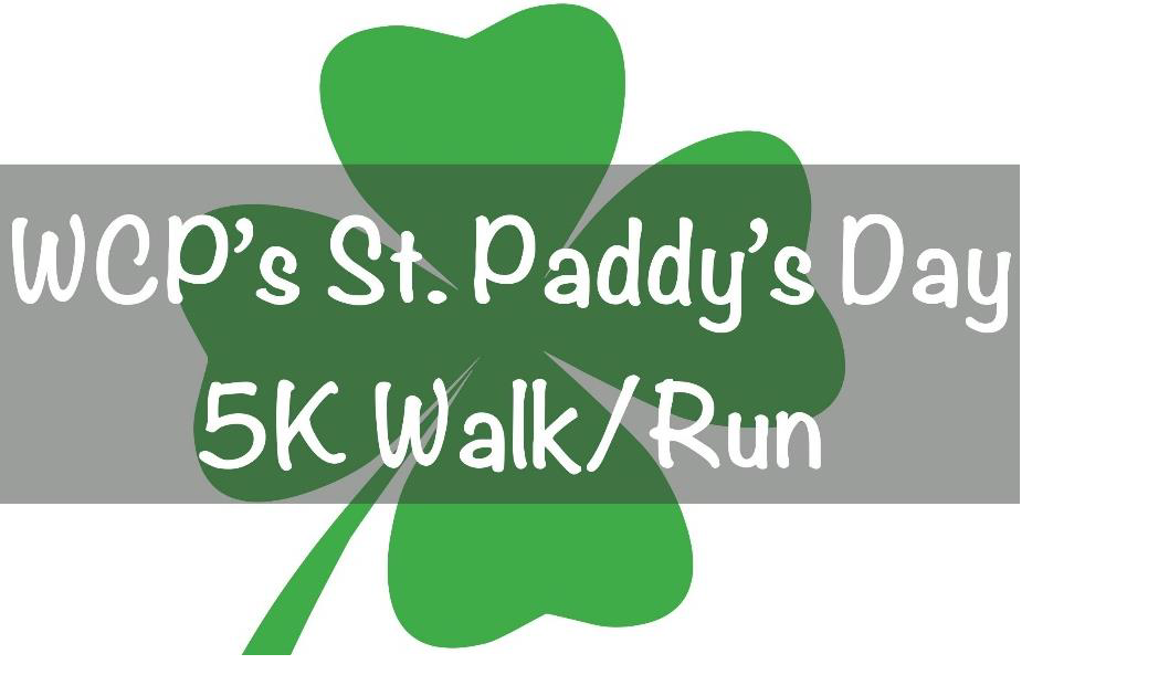WCP St. Paddy's Day 5k Walk/Run